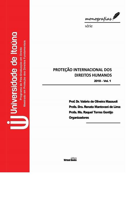 PROTECAO INTERNACIONAL DOS DIREITOS HUMANOS vol01